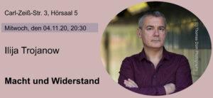 Lesung und Gespräch mit Ilija Trojanow @ Hörsaal 5